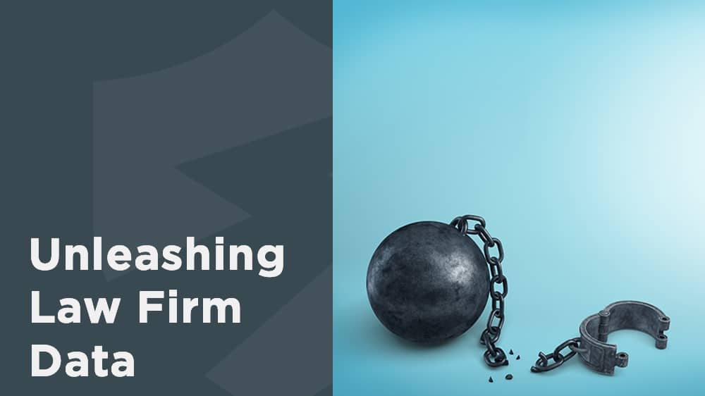 Unleashing Your Law Firm's Data